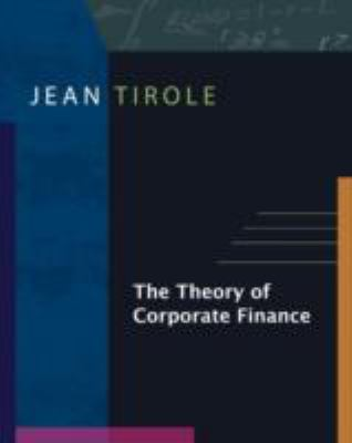 The Theory of Corporate Finance 9780691125565