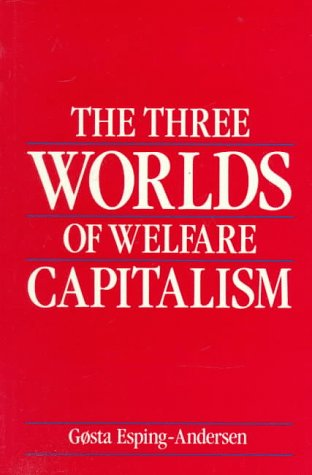 The Three Worlds of Welfare Capitalism 9780691028576
