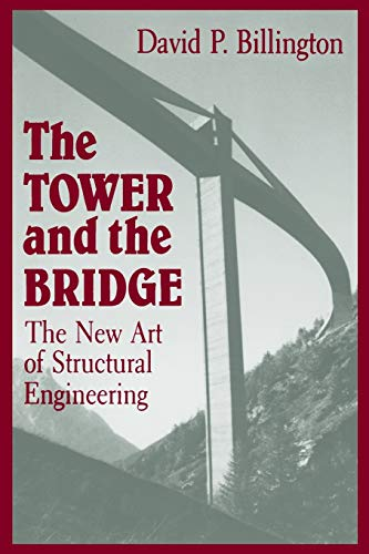 The Tower and the Bridge: The New Art of Structural Engineering 9780691023939