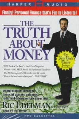 The Truth about Money: The Truth about Money 9780694519149