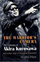 The Warrior's Camera: The Cinema of Akira Kurosawa 2544046