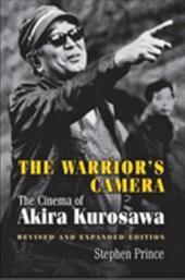 The Warrior's Camera: The Cinema of Akira Kurosawa 2545878