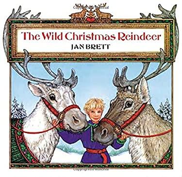 The Wild Christmas Reindeer 9780698116528
