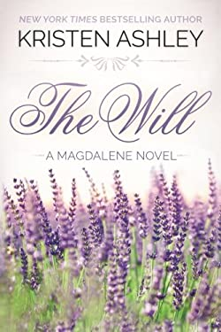 The Will (The Magdalene Series) (Volume 1)