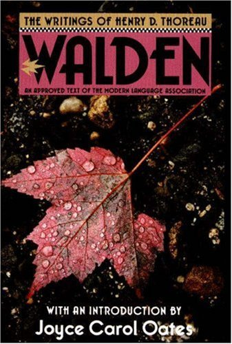 The Writings of Henry David Thoreau: Walden - Thoreau, Henry David / Shanley, J. Lyndon