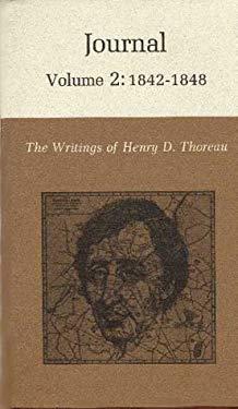 The Writings of Henry David Thoreau: Journal, Volume 2: 1842-1848. - Sattelmeyer, Robert / Thoreau, Henry David