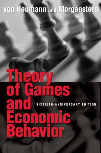 Theory of Games and Economic Behavior - 60th Edition