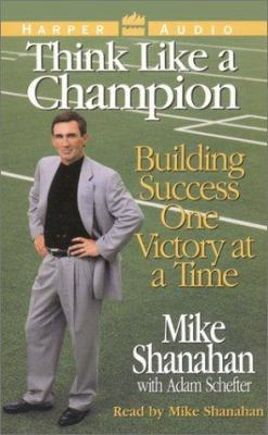 Think Like a Champion: Building Success One Victory at a Time Audio 9780694522408