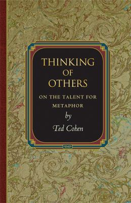 Thinking of Others: On the Talent for Metaphor 9780691137469