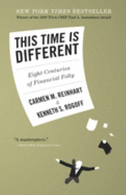 This Time Is Different: Eight Centuries of Financial Folly 9780691142166