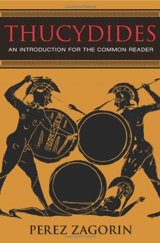 Thucydides: An Introduction for the Common Reader 9780691123516