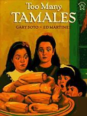 Too Many Tamales - Soto, Gary / Martinez, Ed