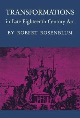 Transformations in Late Eighteenth-Century Art 9780691003023