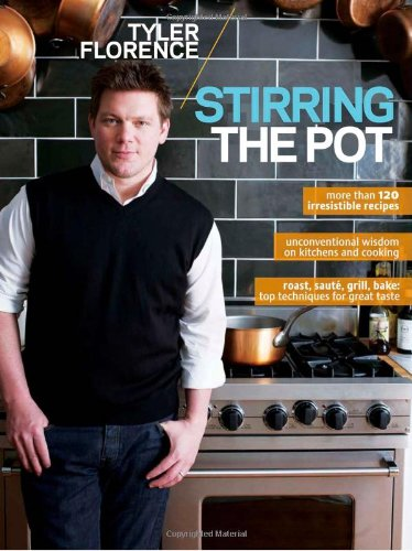 Tyler Florence: Stirring the Pot 9780696241574