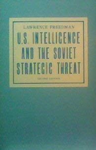 Us Intelligence and the Soviet Strategic Threat 9780691022420