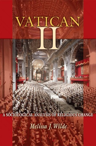 Vatican II: A Sociological Analysis of Religious Change 9780691118291