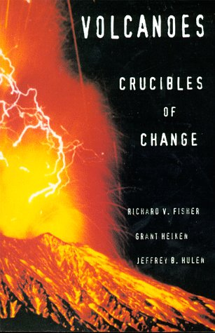 Volcanoes: Crucibles of Change 9780691002491