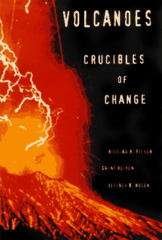 Volcanoes: Crucibles of Change 9780691012131