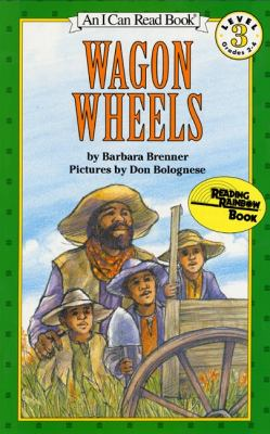 Wagon Wheels Book and Tape [With Book] 9780694700011