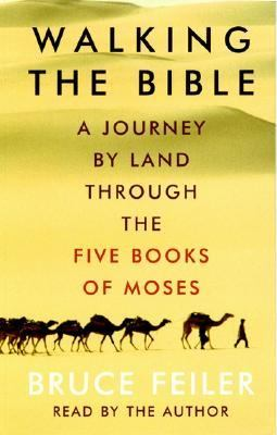 Walking the Bible: Walking the Bible 9780694524655