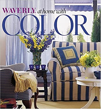 Waverly at Home with Color 9780696211539