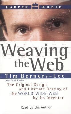 Weaving the Web: Weaving the Web 9780694521258