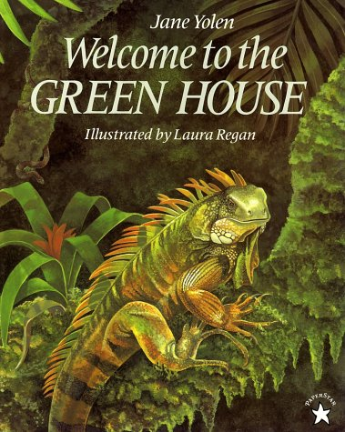 Welcome to the Green House - Yolen, Jane / Regan, Laura