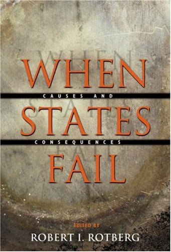 When States Fail: Causes and Consequences 9780691116723