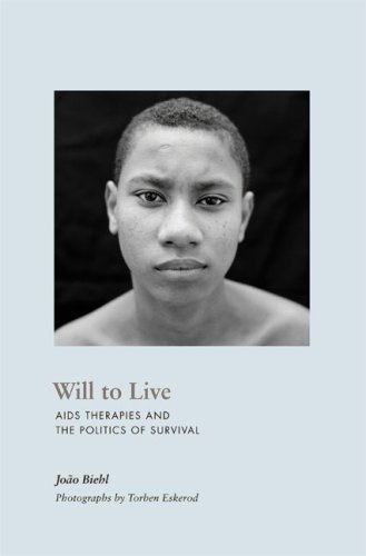 Will to Live: AIDS Therapies and the Politics of Survival 9780691143859