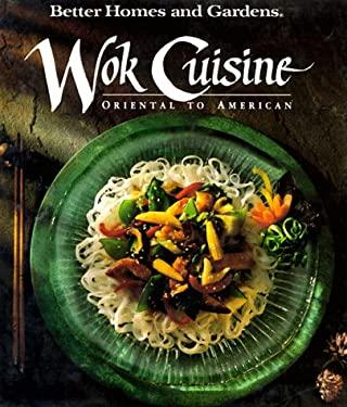 Wok Cuisine: Oriental to American 9780696019500