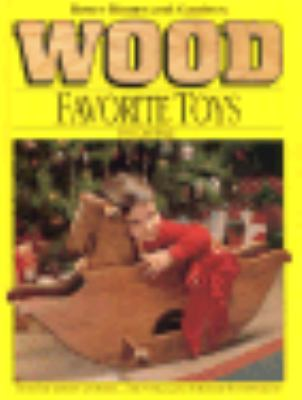 Wood Favorite Toys You Can Make 9780696000379