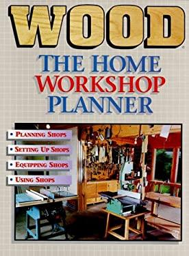 Wood Home Workshop Planner 9780696203350