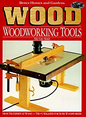 Woodworking Tools You Can Make 9780696019470