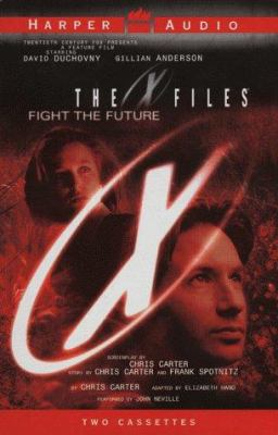 X-Files Feature Film Novel: X-Files Feature Film Novel 9780694519644