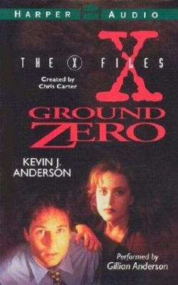 The X-Files: Ground Zero: X-Files: Ground Zero, the 9780694516209
