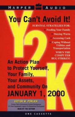 Y2K: An Action Plan to Protect Yourself, Your Family, Your Assets on January 1, 2000 Audio