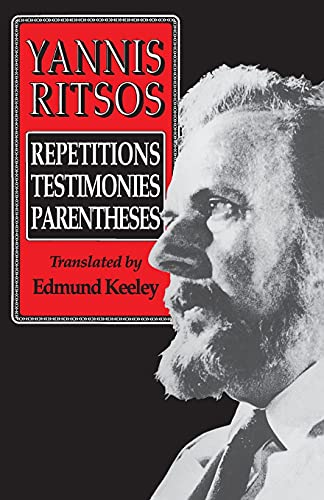 Yannis Ritsos: Repetitions, Testimonies, Parentheses 9780691019086