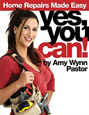Yes, You Can!: Home Repairs Made Easy 9780696222887