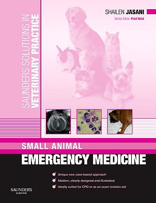 Small Animal Emergency Medicine 9780702029844