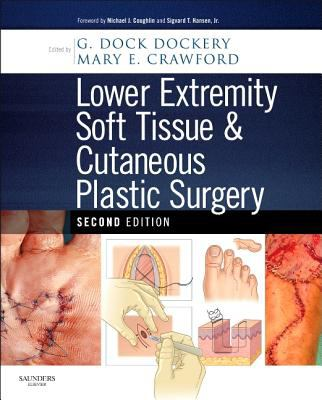 Lower Extremity Soft Tissue & Cutaneous Plastic Surgery
