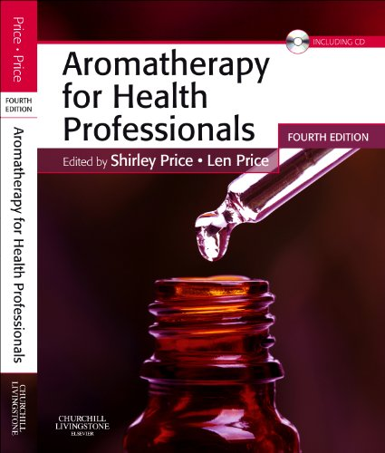 Aromatherapy for Health Professionals [With CDROM] 9780702035647