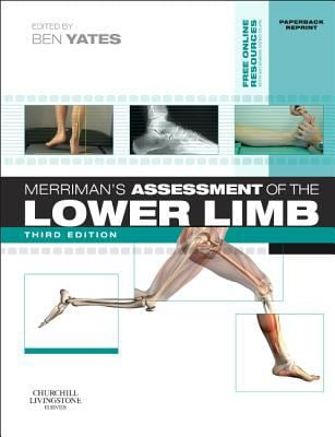Merriman's Assessment of the Lower Limb: Paperback Reprint