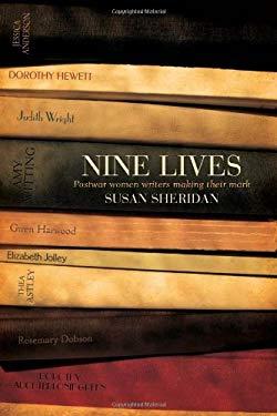 Nine Lives: Postwar Women Writers Making Their Mark 9780702238680