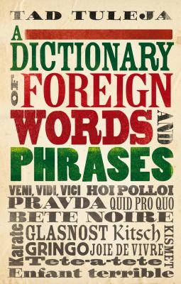 A Dictionary of Foreign Words and Phrases 9780709089568