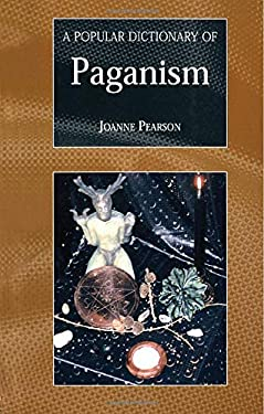 A Popular Dictionary of Paganism 9780700715916
