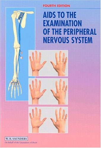 AIDS to the Examination of the Peripheral Nervous System 9780702025129