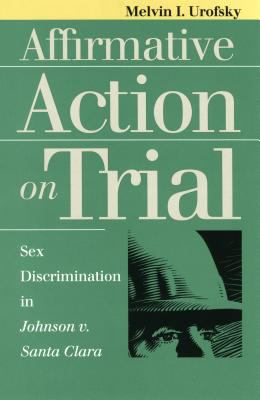 Affirmative Action on Trial 9780700608300