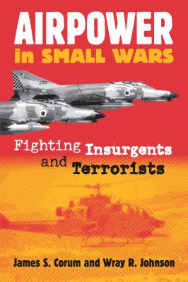 Airpower in Small Wars (PB) 9780700612406