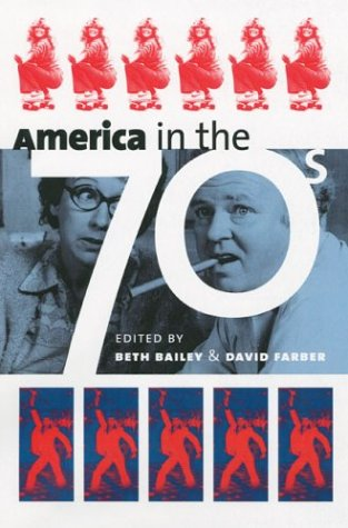 America in the Seventies 9780700613274