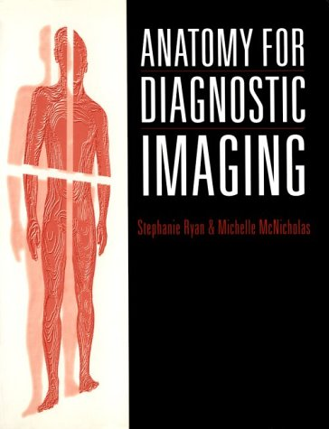 Anatomy for Diagnostic Imaging 9780702014475